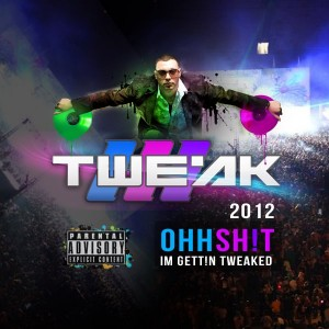 """DJ Tweak"""