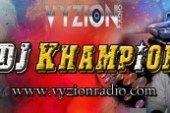 Dj Khampion Joins Vyzion Radio DJ Elite Team