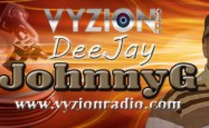 DJ Johnny G Joins Vyzion Radio DJ Elite Team
