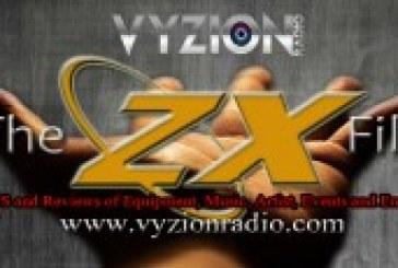 Vyzion Radio Debuts Hot New DJ Blog ZX Files